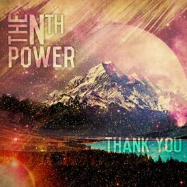 Nth Power Thank You Tour