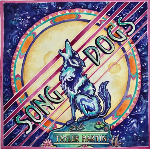 TaylorMartin_SongDogs_CoverArt_2018
