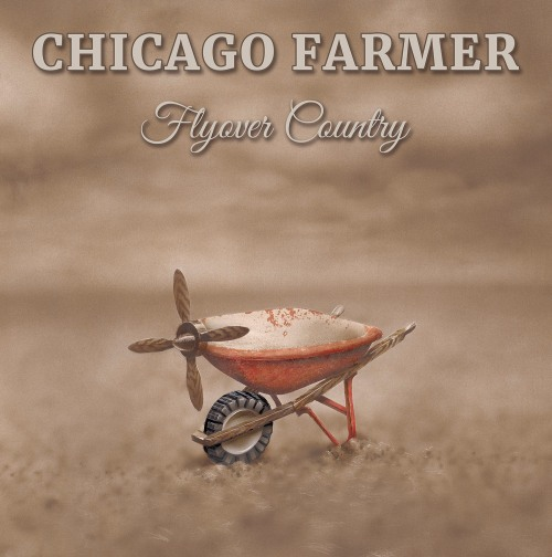 Chicago Farmer_LP front cover_low-res
